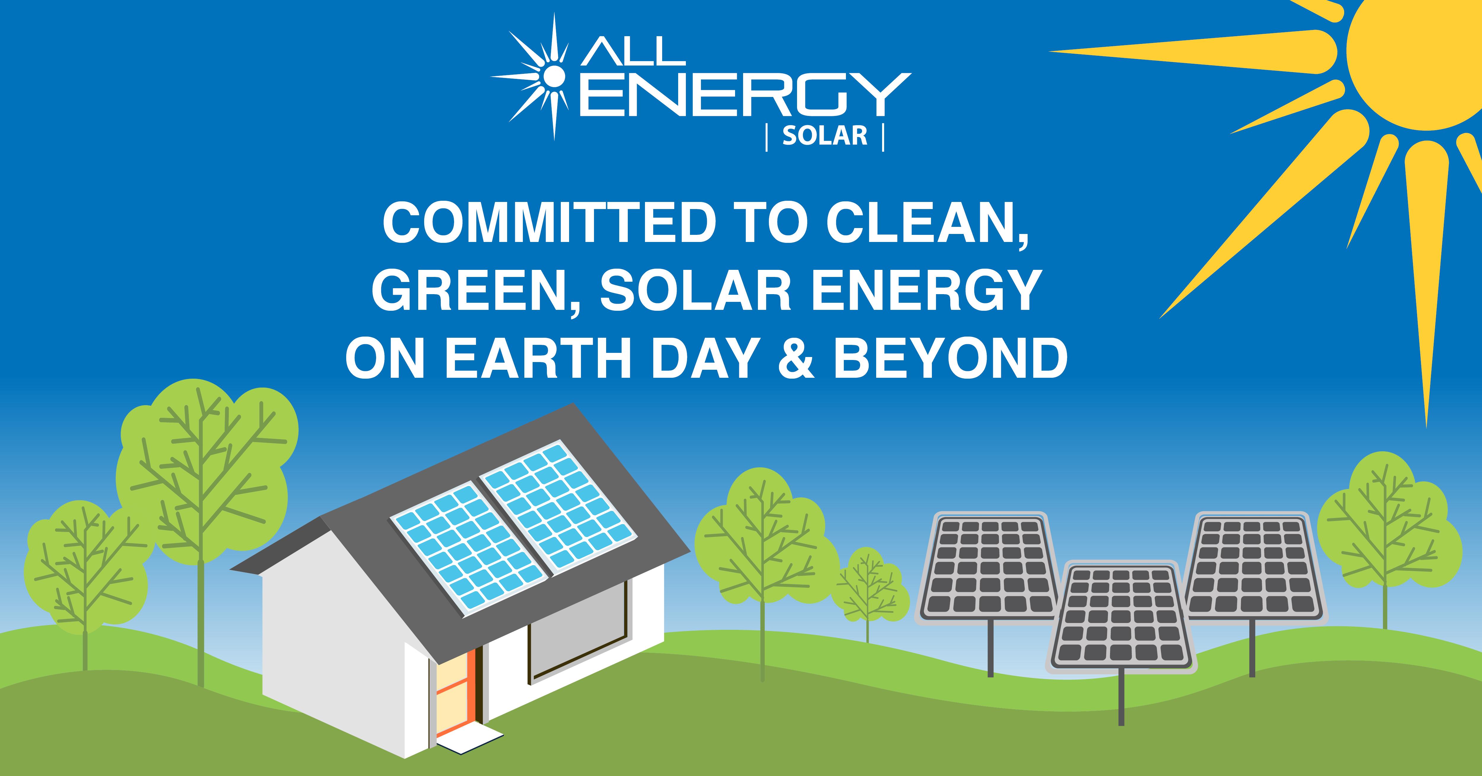 Earth Day April 22 - All Energy Solar